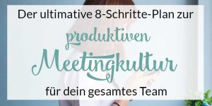 effektive meetingkultur ist was feines